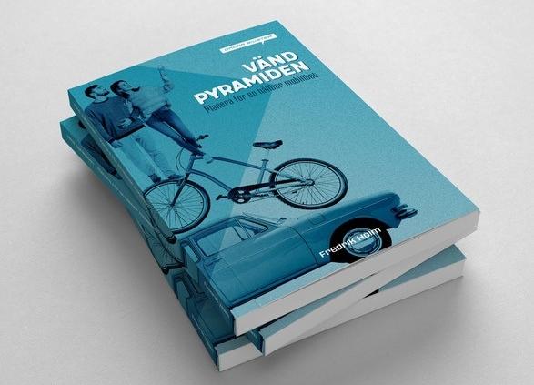 Vänd pyramiden - planera för en hållbar mobilitet Författare Fredrik Holm